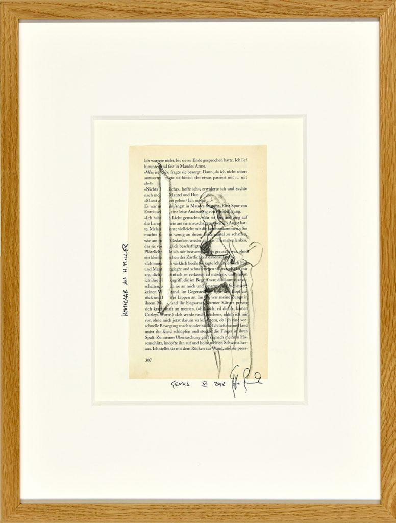 Sexus XI – Hommage an H. Miller, Collage, Zeichnung, Buchseite, ca. 21 x 30 cm, 2018, gerahmt